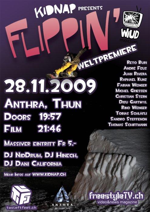 Flippin'-Weltpremiere